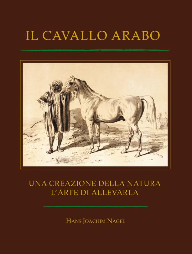 Il Cavallo Arabo – Una Creazione della Natura...