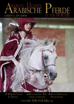 Arabische Pferde IN THE FOCUS 3/2021 (Vol. 27)